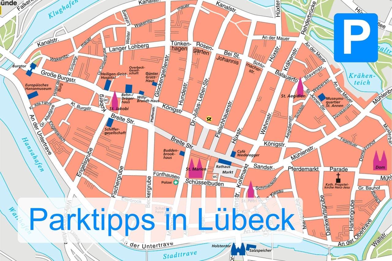 Parken in Lübeck. Parktipps für Besucher.