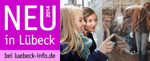 Neueröffnungen in Lübeck 2014